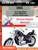 Thumbnail Suzuki VS 750 2005 Digital Factory Service Repair Manual