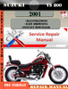 Thumbnail Suzuki VS 800 2001 Digital Factory Service Repair Manual