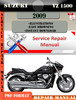 Thumbnail Suzuki VZ 1500 2009 Digital Factory Service Repair Manual