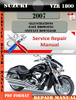 Thumbnail Suzuki VZR 1800 2007 Digital Factory Service Repair Manual