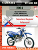 Thumbnail Yamaha TT600RE 2004 Digital Factory Service Repair Manual