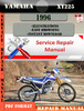 Thumbnail Yamaha XT225 1996 Digital Service Repair Manual