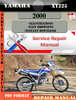 Thumbnail Yamaha XT225 2000 Digital Service Repair Manual