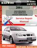 Thumbnail DAEWOO NUBIRA LACETTI 2004 Standard Service Repair Manual