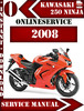 Thumbnail Kawasaki 250 Ninja 2008 Digital Service Repair Manual
