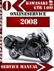 Thumbnail Kawasaki 1400 GTR 2008 Digital Service Repair Manual