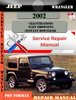 Thumbnail Jeep Wrangler 2002 Digital Service Repair Manual