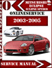 Thumbnail Mitsubishi Eclipse and Spyder 2003 2004 2005 Service Repair Manual