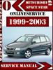 Thumbnail Mitsubishi Space Star 1999-2003 Service Repair Manual
