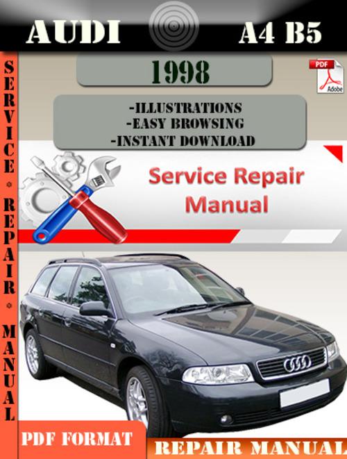 audi a4 b5 1998 factory service repair manual pdf. Black Bedroom Furniture Sets. Home Design Ideas