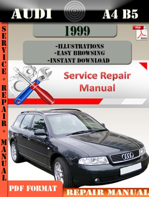Pay for Audi A4 B5 1999 Factory Service Repair Manual PDF