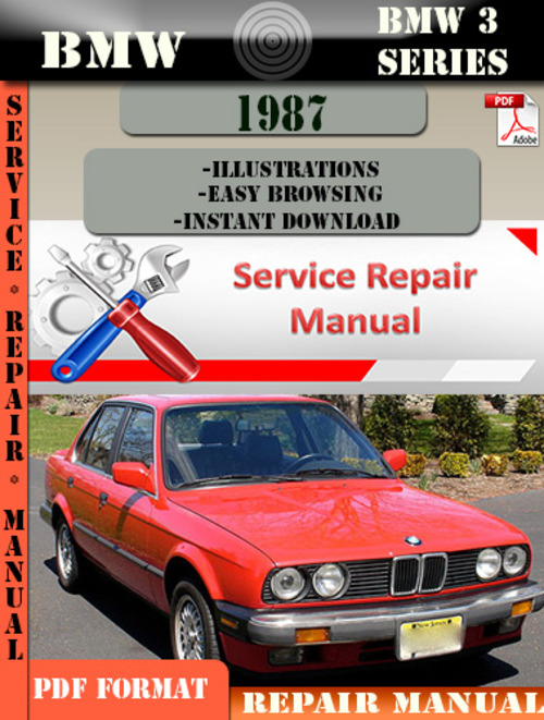 bmw 3 series 1987 factory service repair manual pdf. Black Bedroom Furniture Sets. Home Design Ideas