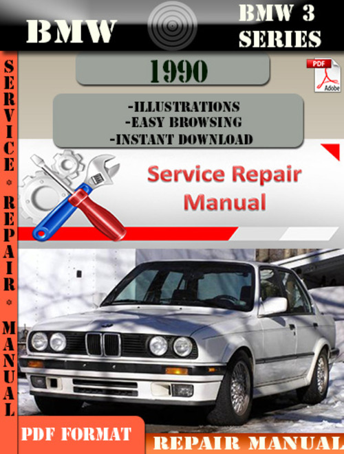 bmw 3 series 1990 factory service repair manual pdf. Black Bedroom Furniture Sets. Home Design Ideas