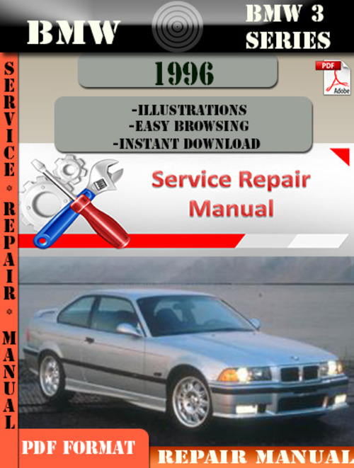 bmw 3 series 1996 factory service repair manual pdf. Black Bedroom Furniture Sets. Home Design Ideas