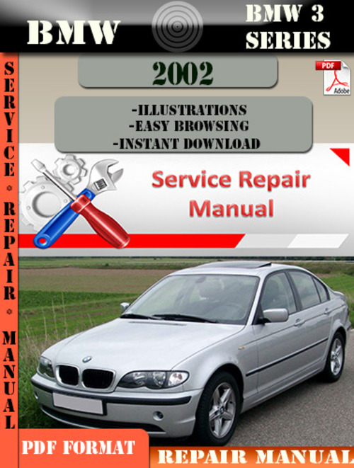 bmw 3 series 2002 factory service repair manual pdf download manu. Black Bedroom Furniture Sets. Home Design Ideas