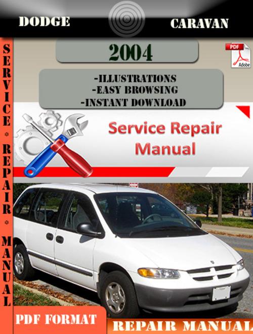 dodge caravan 2004 factory service repair manual pdf zip download rh tradebit com 2004 dodge caravan repair manual free dodge caravan 2014 manual