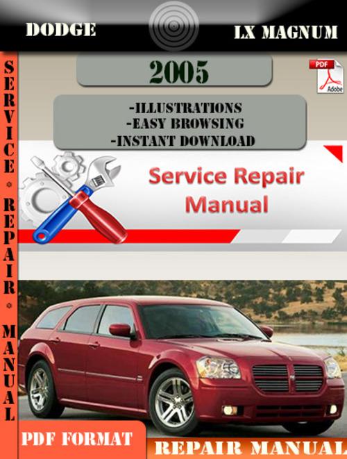 Pay for Dodge LX Magnum 2005 Factory Service Repair Manual PDF.zip