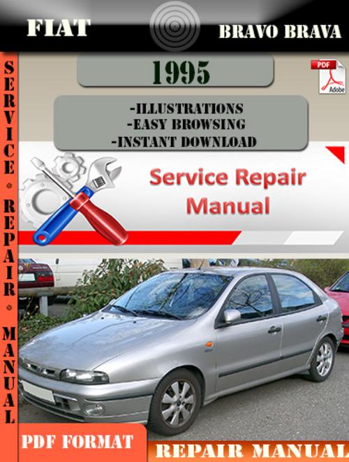 Pay for Fiat Bravo Brava 1995 Factory Service Repair Manual PDF.zip
