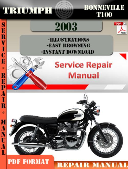 triumph bonneville t100 2003 digital repair manual download manua rh tradebit com 2003 pontiac bonneville service manual 2003 Bonneville MPG