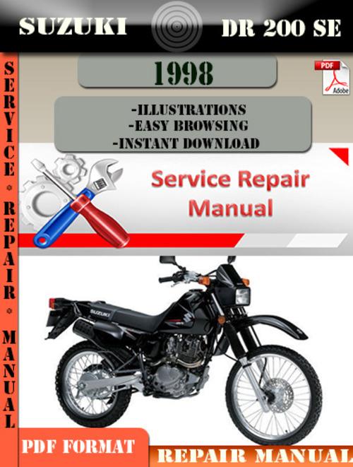 suzuki dr 200 se 1998 digital service repair manual download manu rh tradebit com suzuki dr 200 service manual download suzuki dr 200 manual download
