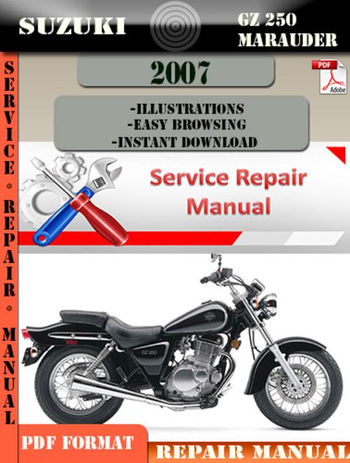 suzuki gz 250 marauder 2007 digital service repair manual downloa rh tradebit com 250 Suzuki Maurader Suzuki Marauder 800