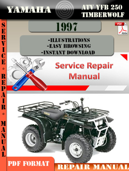 yamaha atv yfb 250 timberwolf 1997 digital service repair ma down rh tradebit com 1998 Yamaha Timberwolf Manual Yamaha Timberwolf Owner's Manual