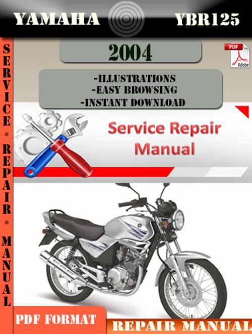 Yamaha Ybr125 2004 Digital Service Repair Manual