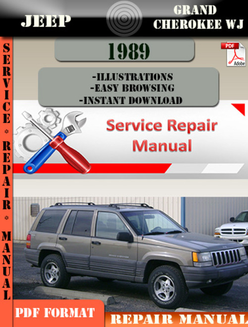 jeep grand cherokee wj 1989 digital service repair manual. Black Bedroom Furniture Sets. Home Design Ideas
