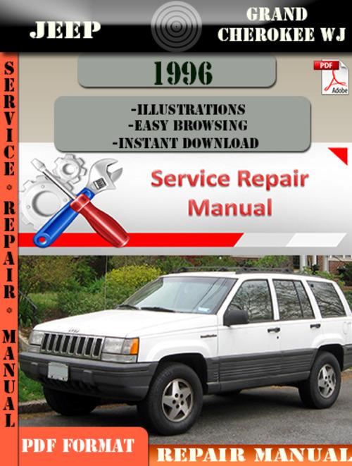 Jeep Grand Cherokee Wj 1996 Digital Service Repair Manual