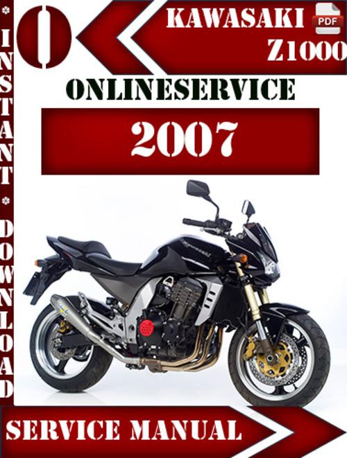Kawasaki Z1000 2007 Digital Service Repair Manual ...