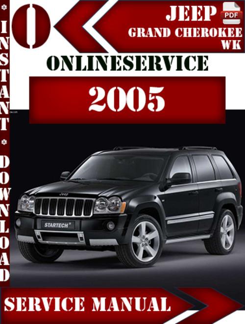 jeep grand cherokee wk 2005 digital service repair manual downloa. Black Bedroom Furniture Sets. Home Design Ideas