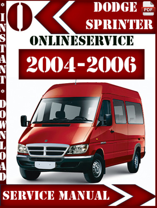 dodge sprinter 2004 2006 service repair manual download. Black Bedroom Furniture Sets. Home Design Ideas