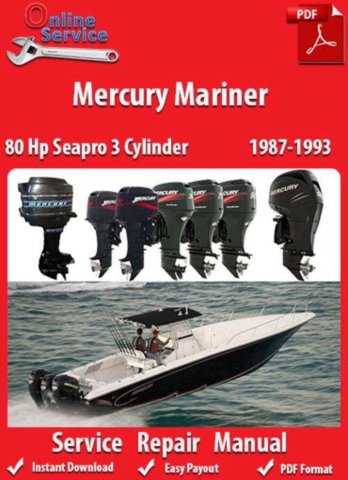 Free Mercury Mariner 80 Hp Seapro 3 Cylinder 1987-1993 Service Manual Download thumbnail