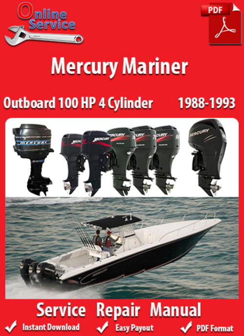 Pay for Mercury Mariner 100 HP 4 Cylinder 1988-1993 Service Manual