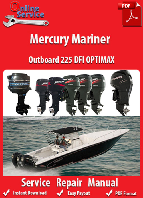 Mercury Mariner 225 Dfi Optimax Service Manual