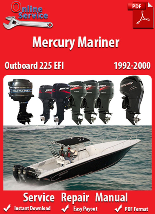 Pay for Mercury Mariner 225 EFI 1992-2000 Service Manual