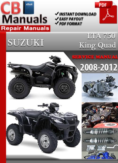 suzuki lt 750 king quad 2008 2012 online service manual download rh tradebit com suzuki 750 king quad service manual 2011 suzuki king quad 750 service manual