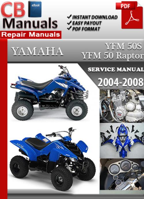 Pay for Yamaha YFM 50 Raptor 2004-2008 Online Service Repair Manual