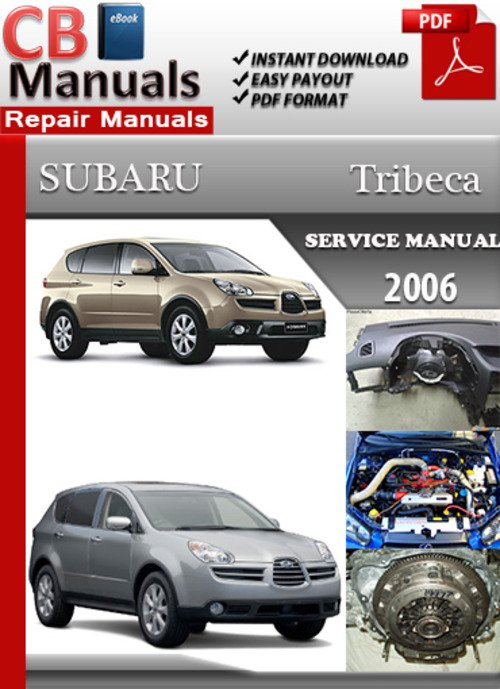 subaru tribeca 2006 online service repair manual. Black Bedroom Furniture Sets. Home Design Ideas
