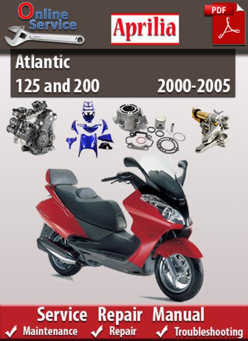 aprilia atlantic 125 and 200 2000 2005 online service manual down. Black Bedroom Furniture Sets. Home Design Ideas