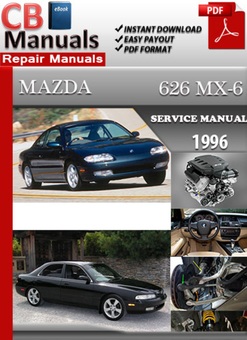 mazda 626 mx 6 1996 online service repair manual 1994 Mazda Miata 2000 Mazda Miata