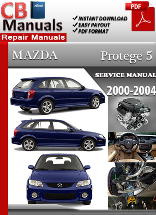 Pay for Mazda Protege 5 2000-2004 Online Service Repair Manual