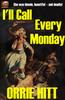 Thumbnail Orrie Hitt Ill Call Every Monday
