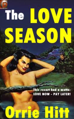 Pay for Orrie Hitt The Love Season