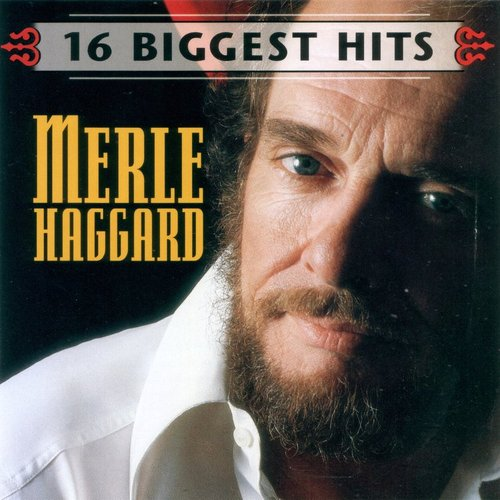 Pay for Merle Haggard 16 Biggest Hits