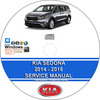 Thumbnail Kia Sedona 2014 - 2015 Service Repair Manual