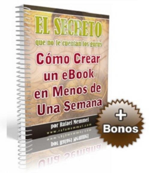 Pay for El Secreto Cómo Crear Un E-book En Menos De Una Semana -MRR