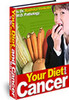 Thumbnail Your Diet and Cancer