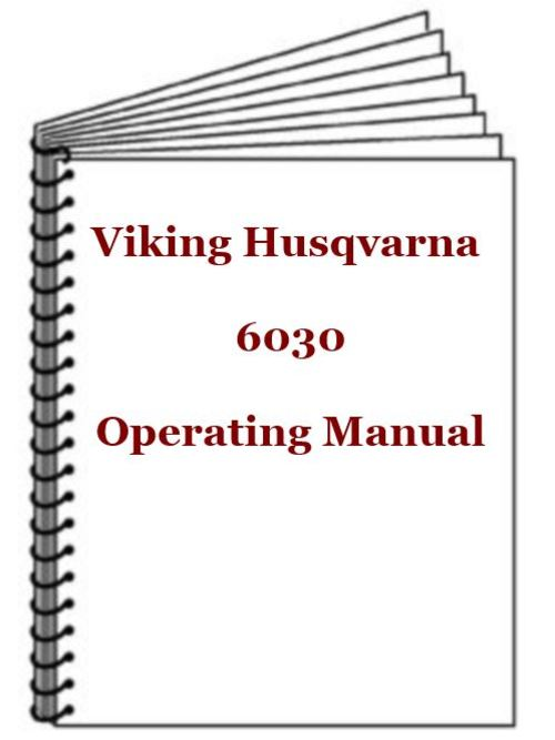Pay for Viking Husqvarna 6030 Operating Manual