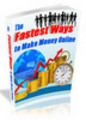 Thumbnail The Fastest Ways to Make Money Online Ebook With MRR